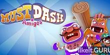 Download Must Dash Amigos Full Game Torrent | Latest version [2020] Arcade
