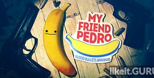 Download My Friend Pedro Full Game Torrent   Latest version [2020] Arcade