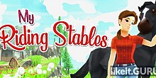 Download My Riding Stables: Your Horse breeding Full Game Torrent | Latest version [2020] Arcade