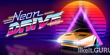 Download Neon Drive Full Game Torrent | Latest version [2020] Arcade