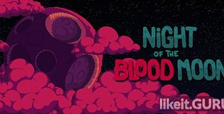 Download Night of the Blood Moon Full Game Torrent | Latest version [2020] Arcade