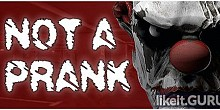 Download Not a Prank Full Game Torrent | Latest version [2020] Action