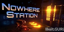 Download Nowhere Station Full Game Torrent | Latest version [2020] Arcade