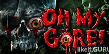 Download Oh My Gore! Full Game Torrent | Latest version [2020] Strategy