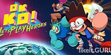 Download OK K.O.! Let's Play Heroes Full Game Torrent | Latest version [2020] Arcade