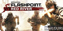 Download Operation Flashpoint: Red River Full Game Torrent | Latest version [2020] Shooter
