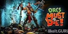 Download Orcs Must Die! Full Game Torrent | Latest version [2020] Strategy