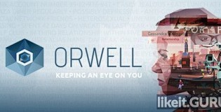 Download Orwell: Keeping an Eye On You Full Game Torrent | Latest version [2020] Adventure