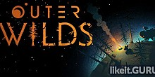 Download Outer Wilds Full Game Torrent | Latest version [2020] Adventure