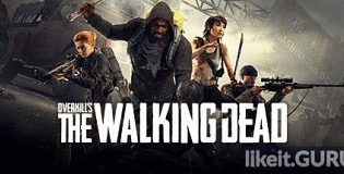 Download OVERKILL's The Walking Dead Full Game Torrent | Latest version [2020] Shooter