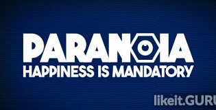 Download Paranoia: Happiness is Mandatory Full Game Torrent | Latest version [2020] RPG