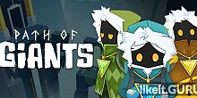 Download Path of Giants Full Game Torrent | Latest version [2020] Arcade
