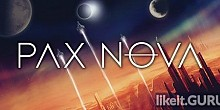 Download Pax Nova Full Game Torrent | Latest version [2020] Strategy