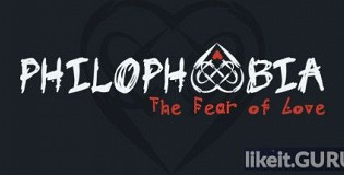 Download Philophobia: The Fear of Love Full Game Torrent   Latest version [2020] Arcade