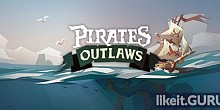 Download Pirates Outlaws Full Game Torrent | Latest version [2020] Strategy