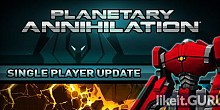 Download Planetary Annihilation Full Game Torrent | Latest version [2020] Strategy