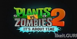 Download Plants vs. Zombies 2 Full Game Torrent | Latest version [2020] Arcade