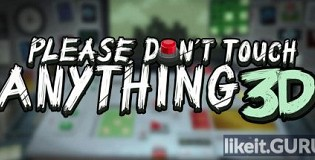 Download Please, Don't Touch Anything 3D Full Game Torrent | Latest version [2020] Adventure