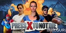 Download Press X to Not Die Full Game Torrent | Latest version [2020] Action