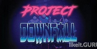 Download Project Downfall Full Game Torrent | Latest version [2020] Shooter