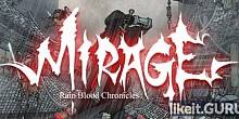 Download Rain Blood Chronicles: Mirage Full Game Torrent | Latest version [2020] Adventure