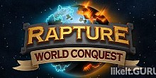 Download Rapture - World Conquest Full Game Torrent | Latest version [2020] Strategy