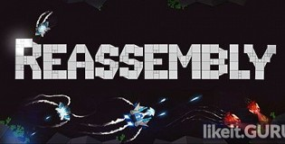 Download Reassembly Full Game Torrent   Latest version [2020] Arcade