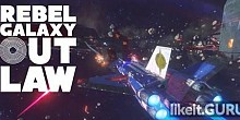 Download Rebel Galaxy Outlaw Full Game Torrent | Latest version [2020] Simulator