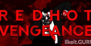 Download RED HOT VENGEANCE Full Game Torrent | Latest version [2020] Action