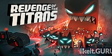 Download Revenge of the Titans Full Game Torrent | Latest version [2020] Strategy