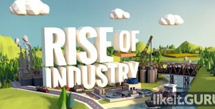 Download Rise of Industry Full Game Torrent | Latest version [2020] Simulator