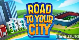 Download Road to your City Full Game Torrent | Latest version [2020] Simulator