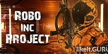 Download Robo Inc Project Full Game Torrent | Latest version [2020] Action