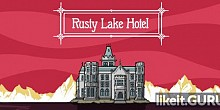 Download Rusty Lake Hotel Full Game Torrent | Latest version [2020] Adventure