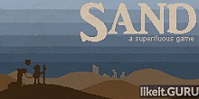 Download Sand: A Superfluous Game Full Game Torrent | Latest version [2020] RPG