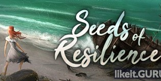 Download Seeds of Resilience Full Game Torrent | Latest version [2020] Simulator