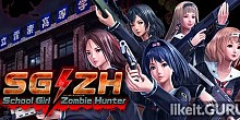 Download SG/ZH: School Girl/Zombie Hunter Full Game Torrent | Latest version [2020] Action