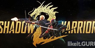 Download Shadow Warrior 2 Full Game Torrent | Latest version [2020] Shooter