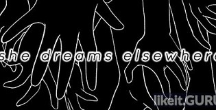 Download She Dreams Elsewhere Full Game Torrent   Latest version [2020] Adventure