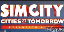Download SimCity: Cities of Tomorrow Full Game Torrent | Latest version [2020] Simulator