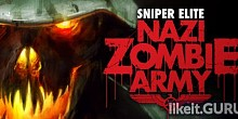 Download Sniper Elite: Nazi Zombie Army Full Game Torrent | Latest version [2020] Shooter