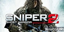Download Sniper: Ghost Warrior 2 Full Game Torrent | Latest version [2020] Shooter