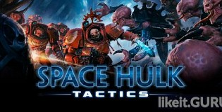 Download Space Hulk: Tactics Full Game Torrent | Latest version [2020] Strategy