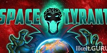 Download Space Tyrant Full Game Torrent | Latest version [2020] Strategy