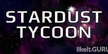 Download Stardust Tycoon Full Game Torrent | Latest version [2020] Simulator