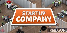 Download Startup Company Full Game Torrent | Latest version [2020] Strategy