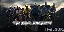 Download Stay Alive: Apocalypse Full Game Torrent | Latest version [2020] RPG