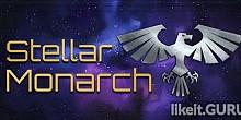 Download Stellar Monarch Full Game Torrent | Latest version [2020] Simulator