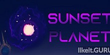 Download Sunset Planet Full Game Torrent | Latest version [2020] Strategy