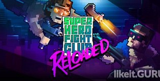 Download Super Hero Fight Club: Reloaded Full Game Torrent | Latest version [2020] Arcade